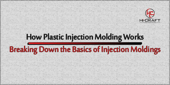 how-injection-molding-works